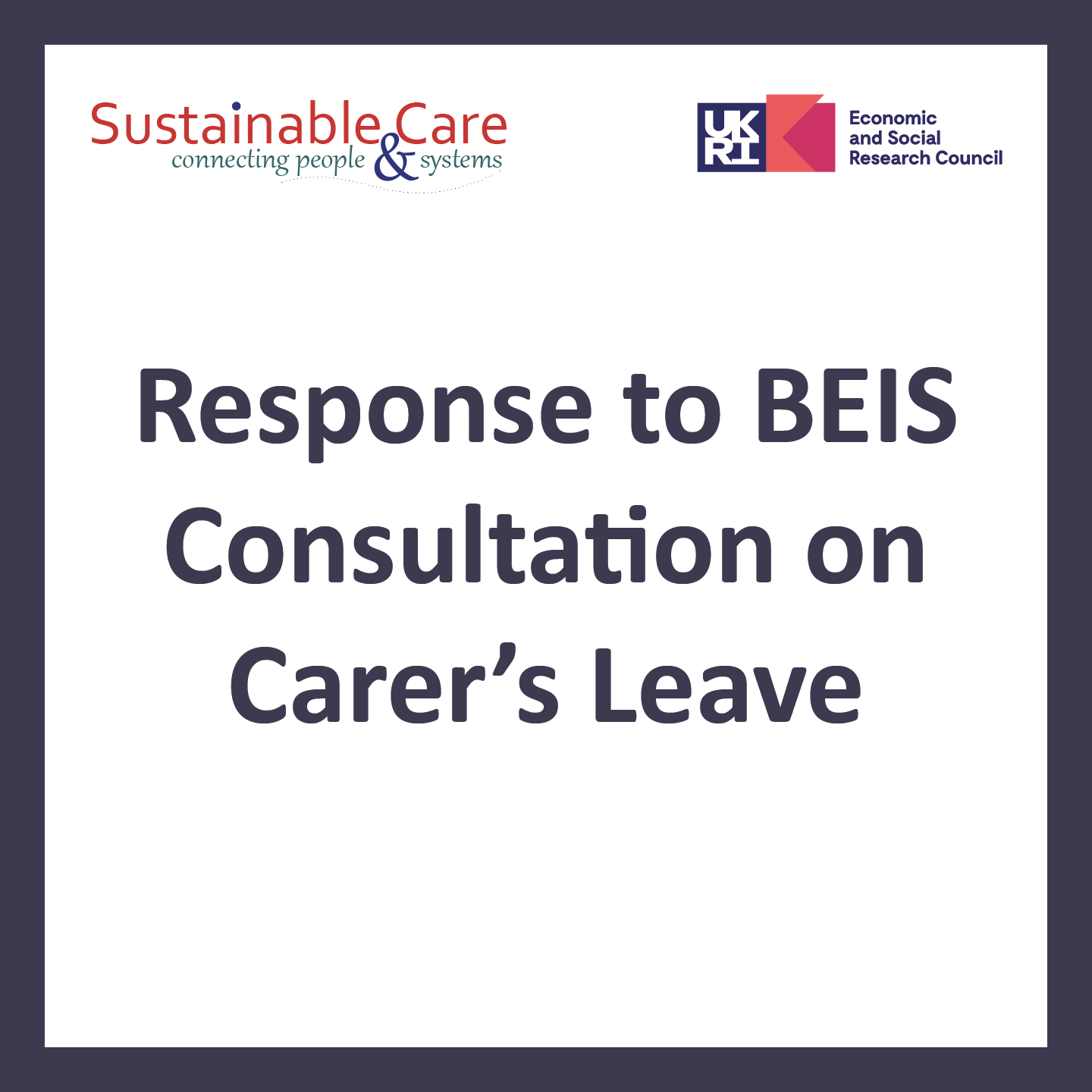 Response to BEIS consultation on carer's leave