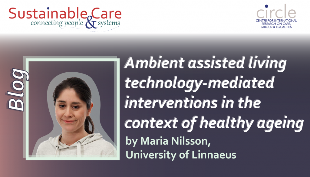 Ambient assisted living technology-mediated interventions in the context of healthy ageing