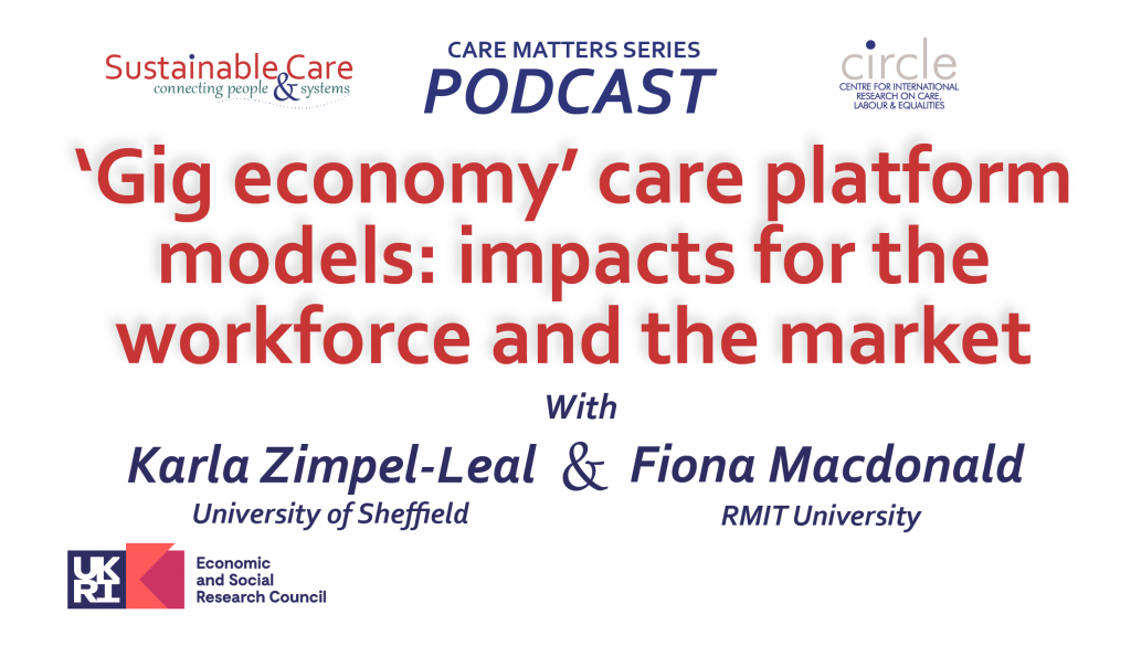 'Gig economy care platforms: impacts for the workforce and the economy