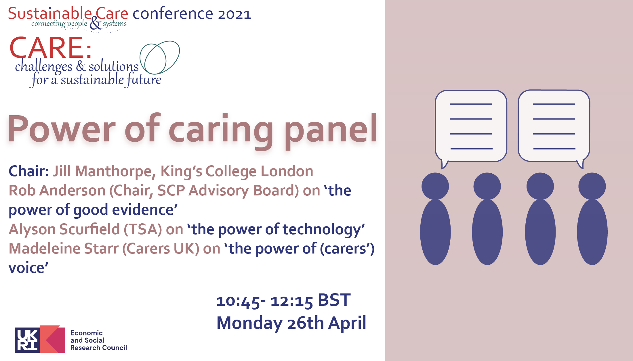 Power of caring panel Monday 26th April 10:45- 12:15 BST