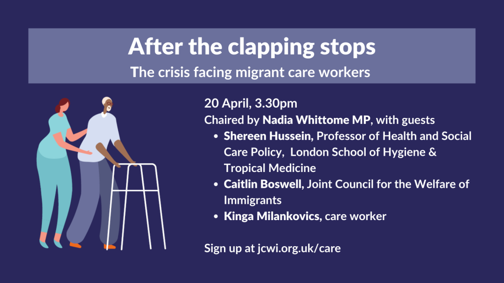 After the clapping stops: the crisis facing migrant care workers Date and time: Tuesday 20th April, 15.30-16.45
