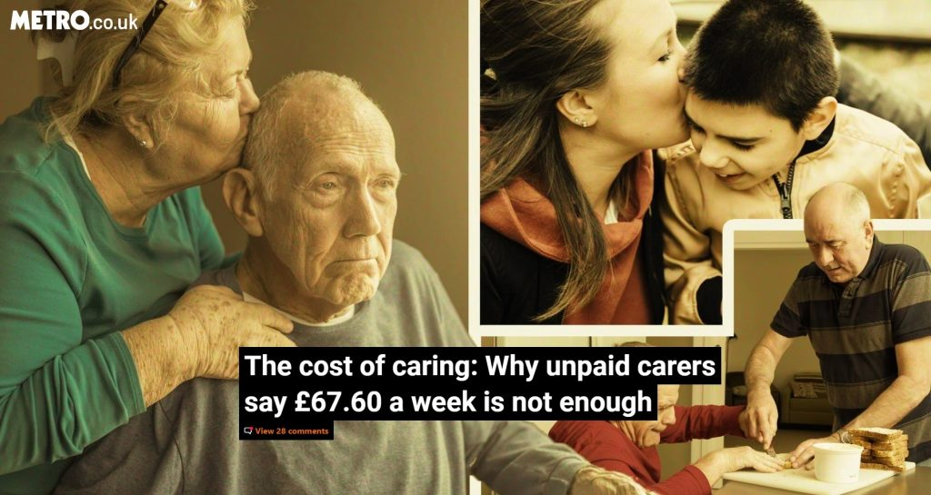 The cost of caring: Why unpaid carers say £67.60 a week is not enough