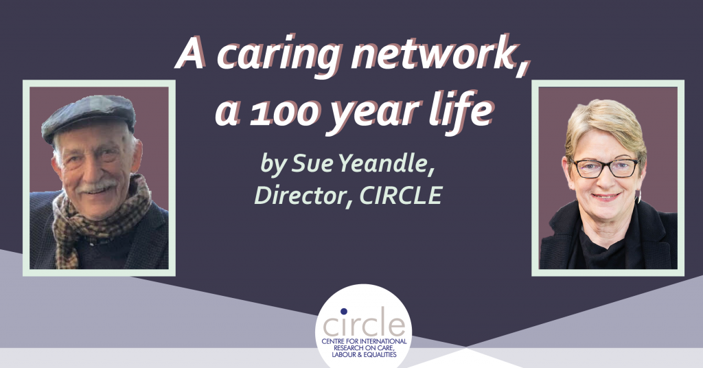 A caring network, a 100 year life