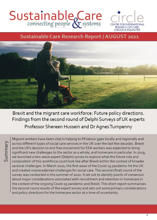 Brexit and the migrant care workforce: Future policy directions. Findings from the second round of Delphi Surveys of UK experts Professor Shereen Hussein and Dr Agnes Turnpenny