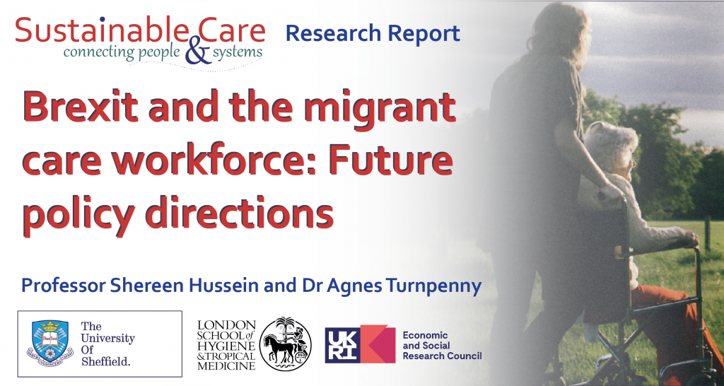 Brexit and the migrant care workforce: Future policy directions.
