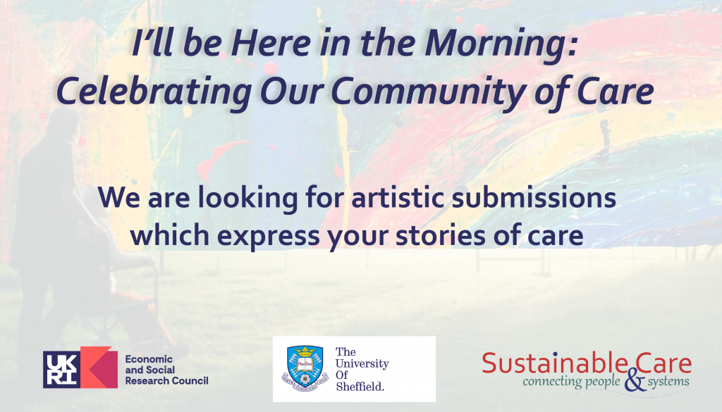 I'll be here in the morning: celebrating our community of care- submit your caring stories